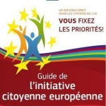 Guide de l'initiative citoyenne européenne : vous fixez les priorités !
