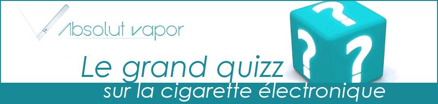 Absolut Vapor - le grand quizz sur la cigarette électronique